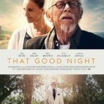 Movie Review – That Good Night (2017)