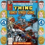 The Fantasticast #300 – Marvel Two-in-One #47 – Happy Deathday, Mr Grimm