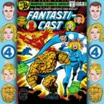 The Fantasticast #301 – Fantastic Four #203 – And A Child Shall Slay Them