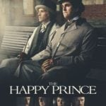 Movie Review – The Happy Prince (2018)