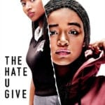 2018 BFI London Film Festival Movie Review – The Hate U Give