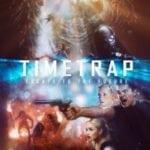Escape to the future with trailer for sci-fi adventure Time Trap