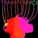Video Game Review – Transference