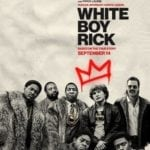 New poster for crime drama White Boy Rick