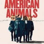 Movie Review – American Animals (2018)