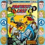 The Fantasticast #299 – Fantastic Four #202 – There's One Iron Man Too Many