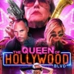 Movie Review – The Queen Of Hollywood Blvd (2017)