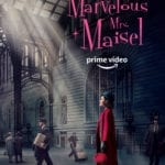 The Marvelous Mrs. Maisel gets a new season 2 trailer, poster and premiere date