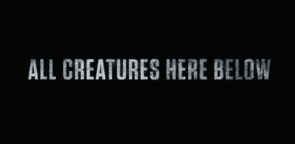 All-Creatures-Here-Below-600x293