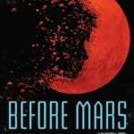 Book Review – Before Mars by Emma Newman