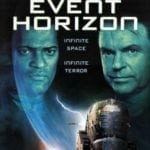 October Horrors 2018 Day 11 – Event Horizon (1997)