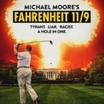 Movie Review – Fahrenheit 11/9 (2018)