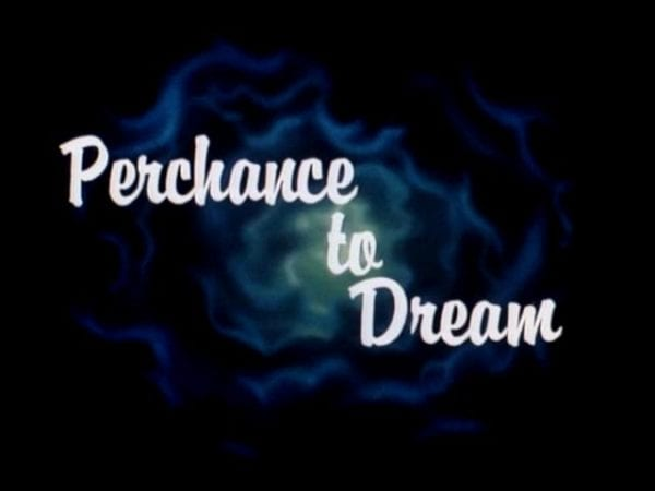 Perchance_to_Dream_Title_Card-600x450