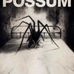 Movie Review – Possum (2018)