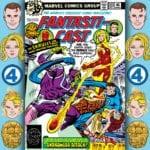 The Fantasticast #303 – Fantastic Four #204 – The Andromeda Attack