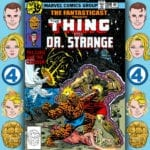 The Fantasticast #304 – Marvel Two-in-One #49 – The Curse of Crawlinswood