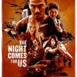 Trailer for Indonesian action thriller The Night Comes For Us starring Joe Taslim and Iko Uwais
