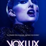 54th Chicago International Film Festival Review – Vox Lux (2018)