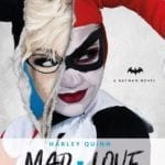 Titan Books to publish Harley Quinn: Mad Love novel this November