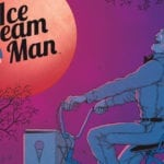 Image Comics' horror anthology Ice Cream Man in development as a TV series