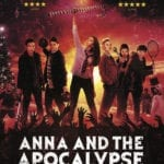 Movie Review – Anna and the Apocalypse (2018)