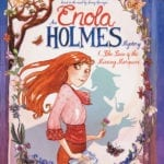 Preview of Enola Holmes: The Case of the Missing Marquess