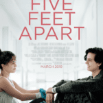 Movie Review – Five Feet Apart (2019)