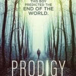 Movie Review – Prodigy (2018)