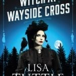 Book Review – The Curious Affair of the Witch at Wayside Cross by Lisa Tuttle