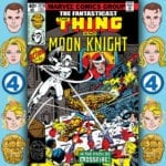 The Fantasticast #310 – Marvel Two-in-One #52 – A Little Knight Music
