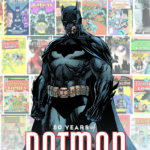 DC to celebrate The Dark Knight's 80th anniversary with Detective Comics: 80 Years of Batman and Detective Comics #1000