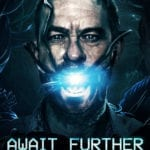 Exclusive Interview – Await Further Instructions director Johnny Kevorkian on his biggest horror influences
