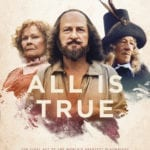 Movie Review – All is True (2018)