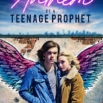 Movie Review – Anthem of a Teenage Prophet (2018)