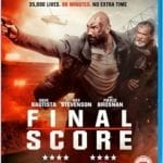 Blu-ray Review – Final Score (2018)