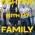 Movie Review – Fighting with My Family (2019)