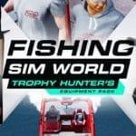 Fishing Sim World Trophy Hunter's Equipment Pack DLC released