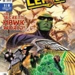 'Escape from Hawkworld' begins in Justice League #14, check out a preview here