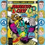 The Fantasticast #312 – Fantastic Four #208 – The Power Of The Sphinx