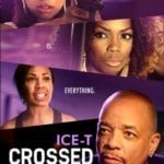 Ice-T stars in trailer for revenge drama Crossed the Line
