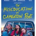 Giveaway – Win The Miseducation of Cameron Post DVD and Book – NOW CLOSED