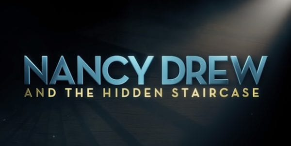 Nancy-Drew-and-the-Hidden-Staircase-600x302