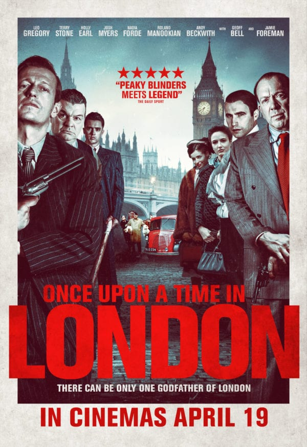 British Gangster Thriller Once Upon A Time In London Gets