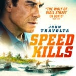 Giveaway – Win Speed Kills starring John Travolta – NOW CLOSED