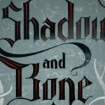 Netflix announces fantasy series Shadow and Bone