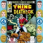 The Fantasticast #314 – Marvel Two-in-One #54 – Blood And Bionics