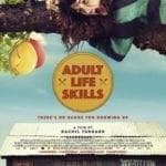 Movie Review – Adult Life Skills (2016)