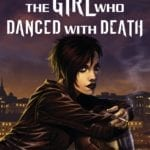 Comic Book Review – Millennium: The Girl Who Danced With Death