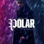 Movie Review – Polar (2019)