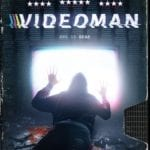 Movie Review – Videoman (2018)